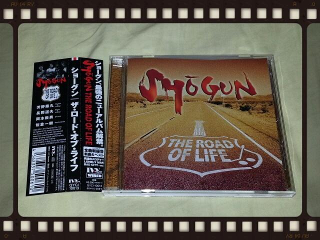 SHOGUN / THE ROAD OF LIFE_b0042308_23522595.jpg