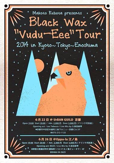 "BLACK WAX 3rd album ""VUDU-EEE\"" tour!_e0193905_18475880.jpg"