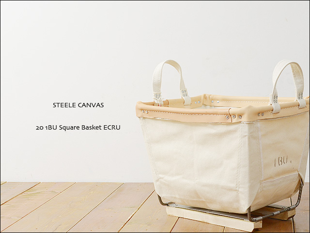 STEELE CANVAS [スティールキャンバス] 20 1BU Square Basket ECRU [スクエアバスケットエクリュ] _f0051306_21351681.jpg