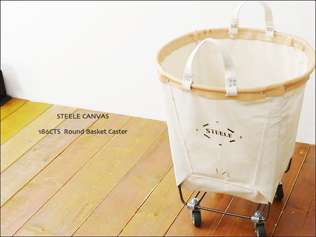 STEELE CANVAS [スティールキャンバス] 186CTS Round Basket Caster [ラウンドバスケットキャスター] _f0051306_21513294.jpg