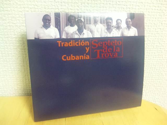 blog:キューバ東部地方のグループ「セプテート・デ・ラ・トローバ」CD新譜_a0103940_23524330.jpg