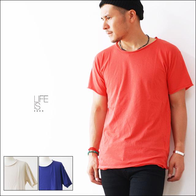 LIFE IS...[ライフ イズ] ROUGH NECK TEE [BC-0003] ラフネックTシャツ MEN\'S_f0051306_1794284.jpg