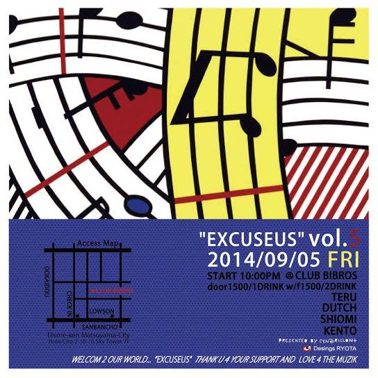 2014.09.05(Fri)  -EXCUSEUS- (Vo.5) at CLUB BIBROS_f0148146_319061.jpg