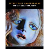 『Secret DOLL Underground:Japanese Surrealist Dolls from the Yaso Collection, Tokyo』_c0183903_15113327.jpg