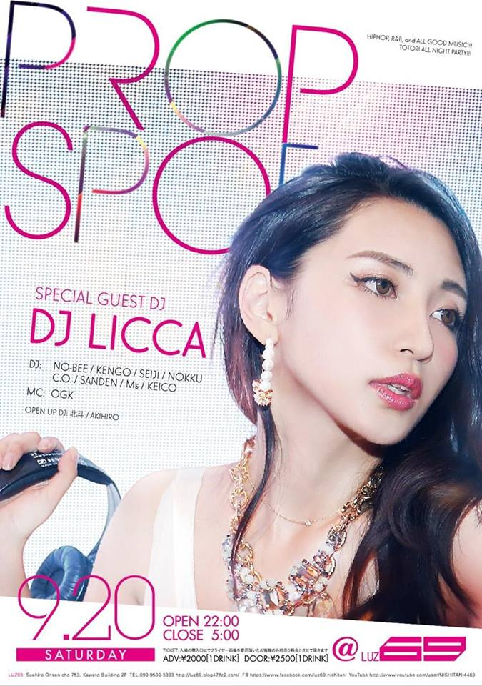 DJ LICCA / NEW MIX CD リリースツアー in PROPSPOT (2k14.9.20 @LUZ69)_e0115904_19192423.jpg
