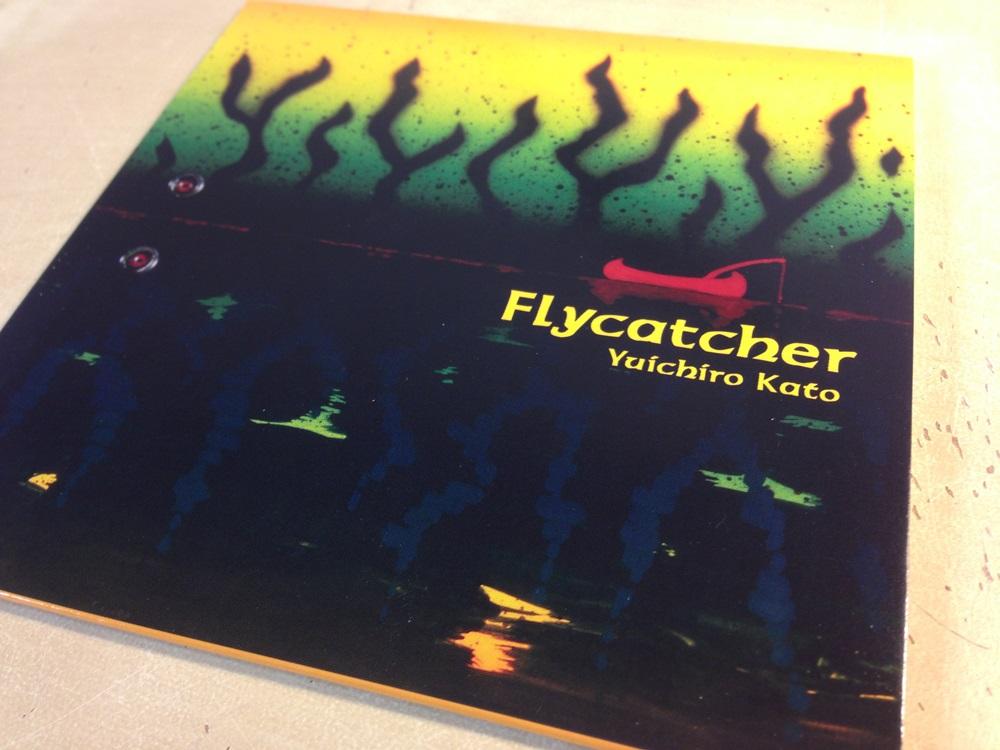 加藤雄一郎さんのニューアルバム 【Flycatcher】_d0145899_1726367.jpg