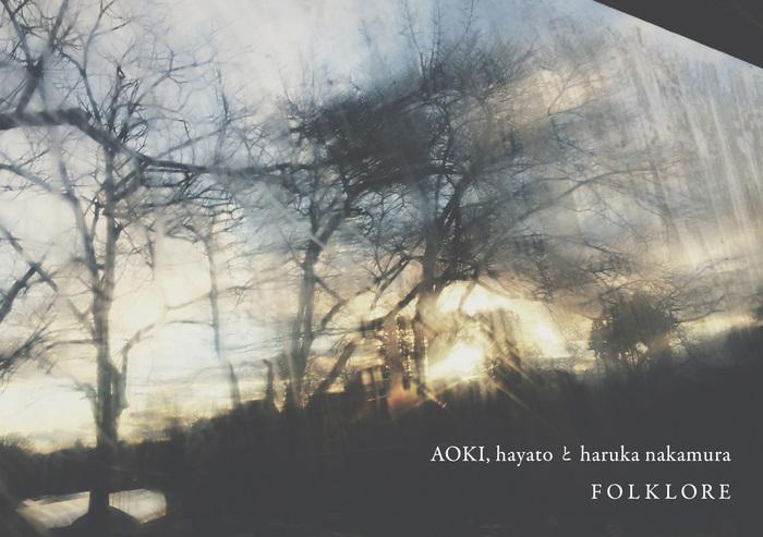 11/2(日)AOKI, hayatoとharuka nakamura    FOLKLORE_d0210537_15504122.jpg