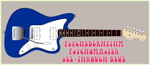 「See-through BlueのPsychomaster」を2本発売します!_e0053731_15181871.jpg