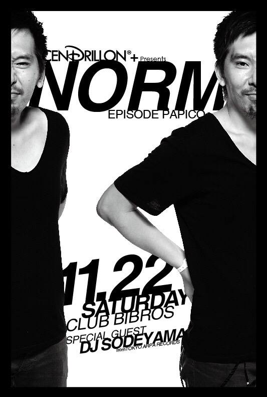 - NORM -  Guest: DJ Sodeyama(ARPA Records) from TOKYO_f0148146_20271167.jpg