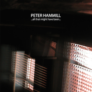 "Peter Hammill 新譜 "" ... all that might have been ...\""_e0081206_11565244.jpg"