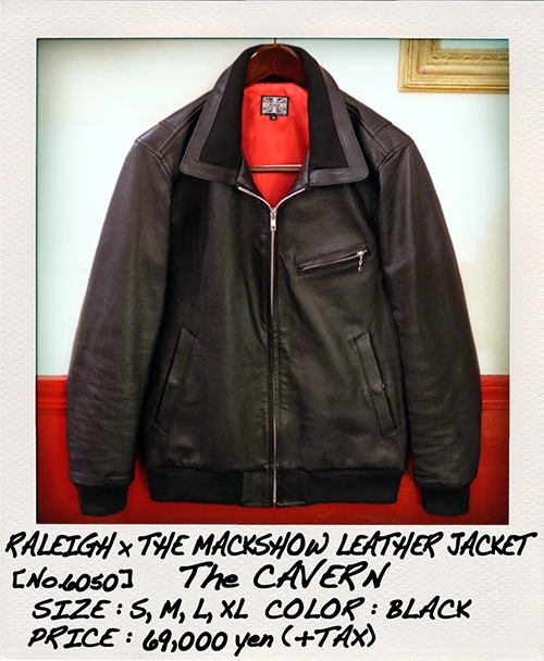 """RALEIGH Design x THE MACKSHOW"" LEATHER JACKET「The CAVERN」_e0325662_15043405.jpg"