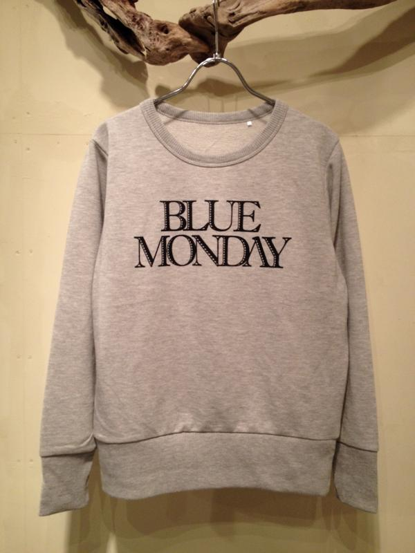 "CREW NECK SWEAT ""BLUE MONDAY\""_f0126931_1404711.jpg"