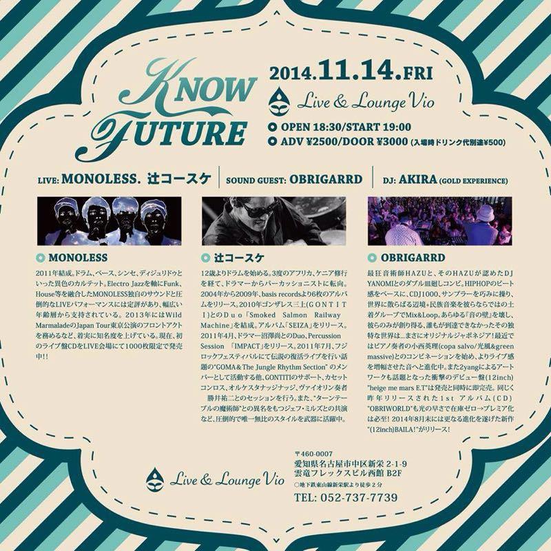 2014.11.14.fri KNOW FUTURE_b0205468_21553737.jpg