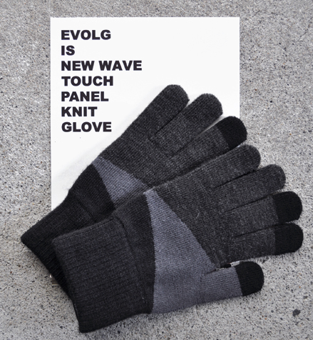 EVOLG is new wave touch panel knit glove !_d0193211_15343524.jpg