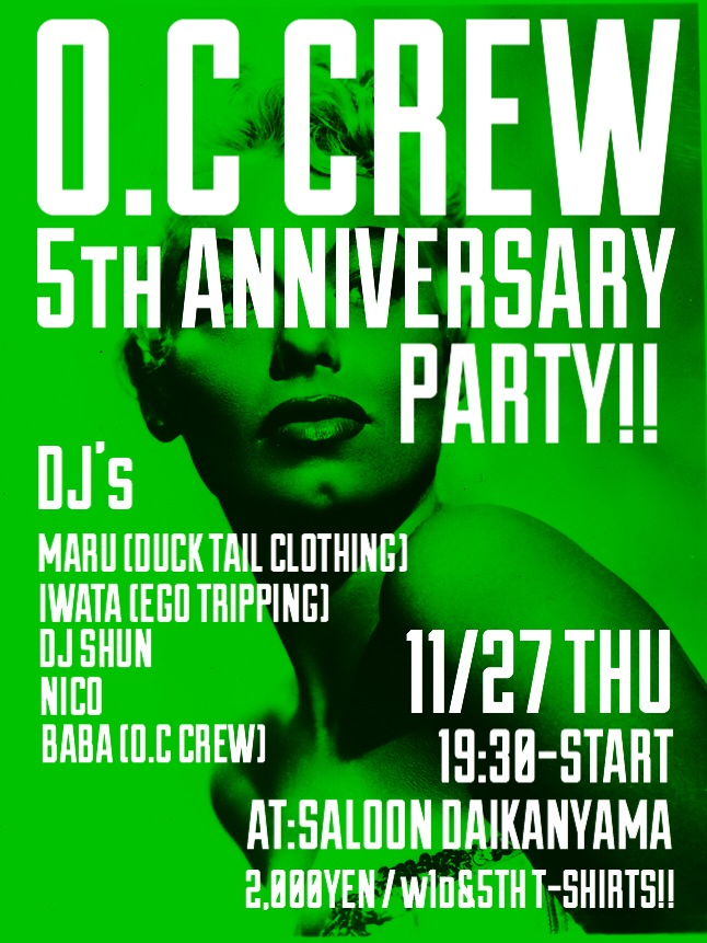 O.C CREW 5TH ANNIVERSARY PARTY!!_c0187573_483230.jpg