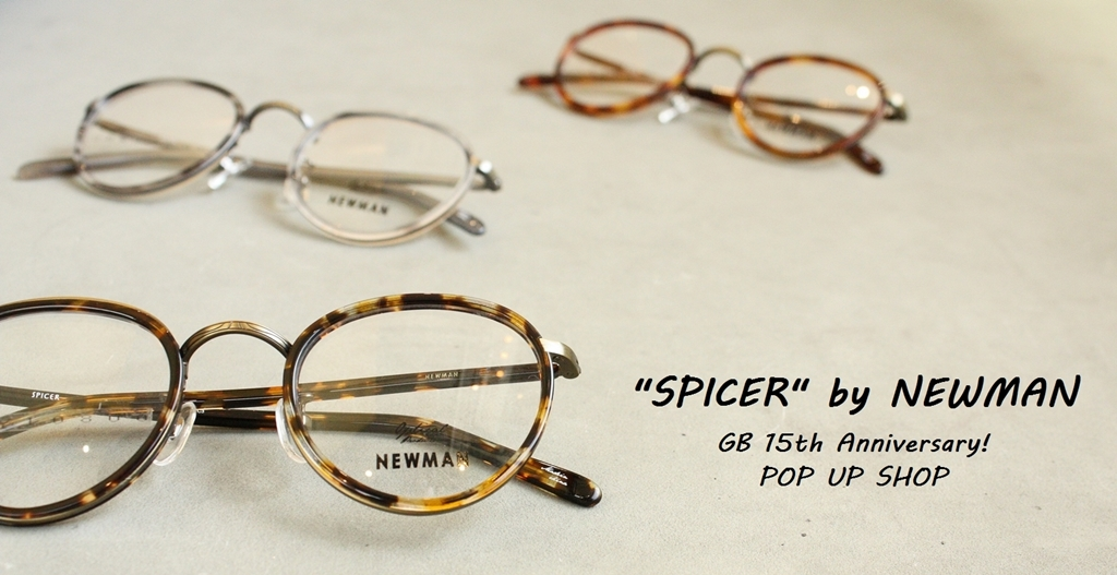 「NEWMAN SPICER  from 15th Anniversary!POP UP SHOP」_f0208675_18103466.jpg