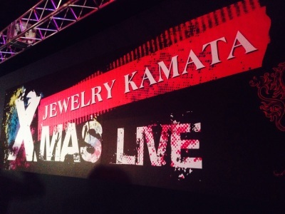 JEWELRY KAMATA X MAS LIVE。_f0182998_21295888.jpg
