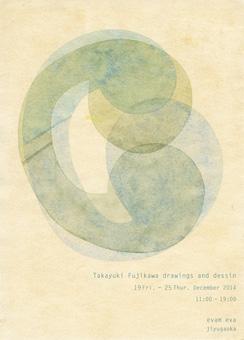 Takayuki Fujikawa 展 自由が丘にて_c0200002_1737761.jpg