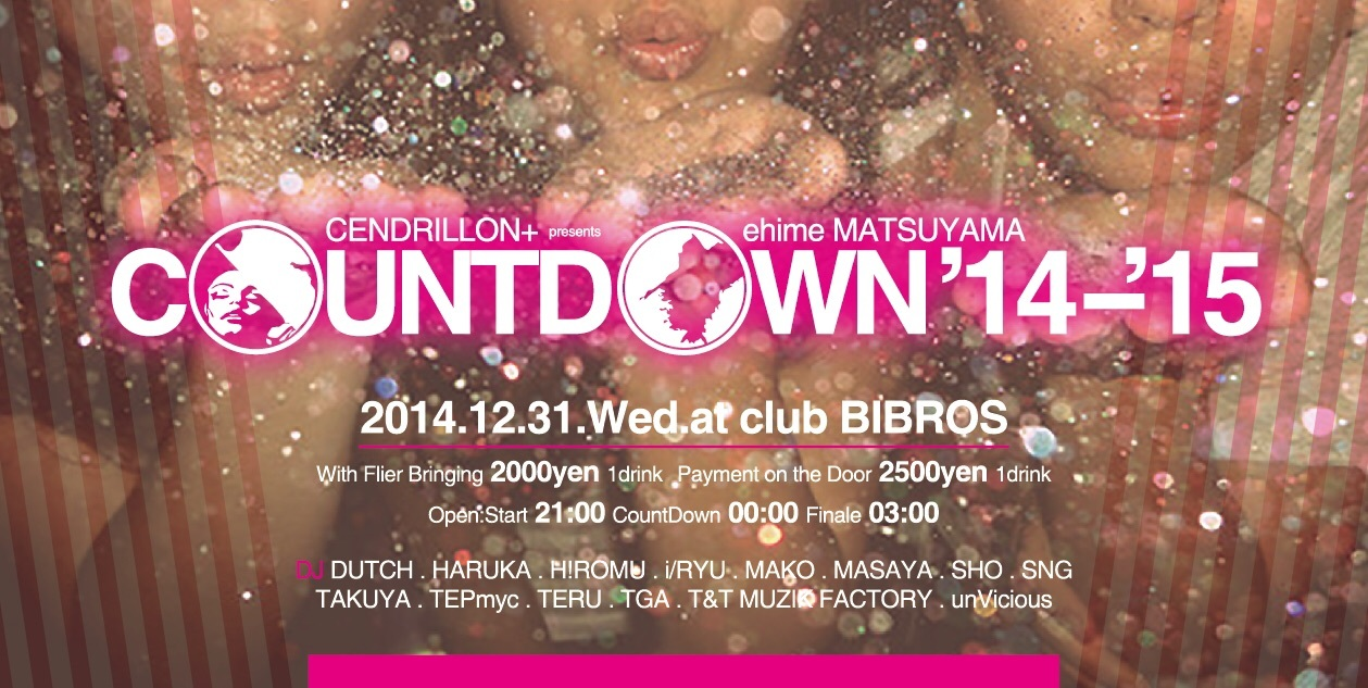 """12.31.WED  - COUNT DOWN MATSUYAMA \""""14-\""""15 - Produced by CENDRILLON+ 