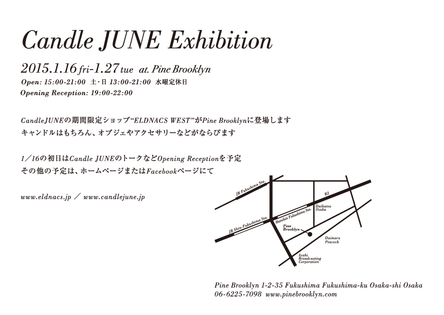 Candle JUNE Exhibition 2015@PINE BROOKLYN_e0121640_182197.jpg