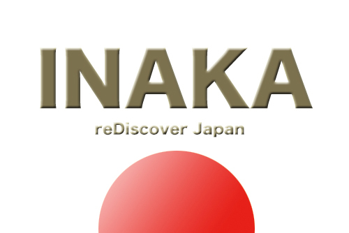 "We will make ""INAKA"" a world language._d0089903_9151233.jpg"