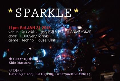 2015年1月31日(土)ナイトイベント『\'SPARKLE\'』_a0083140_2265389.jpg