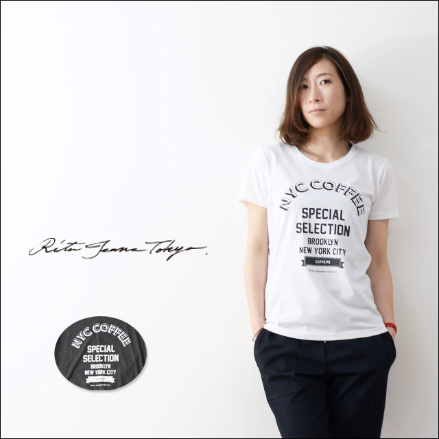 RITA JEANS TOKYO [リタ ジーンズ トーキョー] NYC COFFEE T /プリントTシャツ [15SS RT-02] LADY\'S_f0051306_18524391.jpg