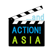 ...and Action! Asia 「東南アジアで映画を撮る!~日本の若手監督・脚本家と語る国際共同製作~」_a0054926_16423370.png