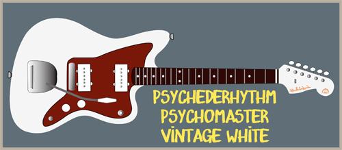 来月に「Vintage WhiteのPsychomaster」を2本発売!_e0053731_14392842.jpg