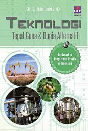 """新刊:\""""Teknologi Tepat Guna dan Dunia Alternatif\""""(適正技術と代替社会・インドネシア語)_a0054926_9135294.png"""