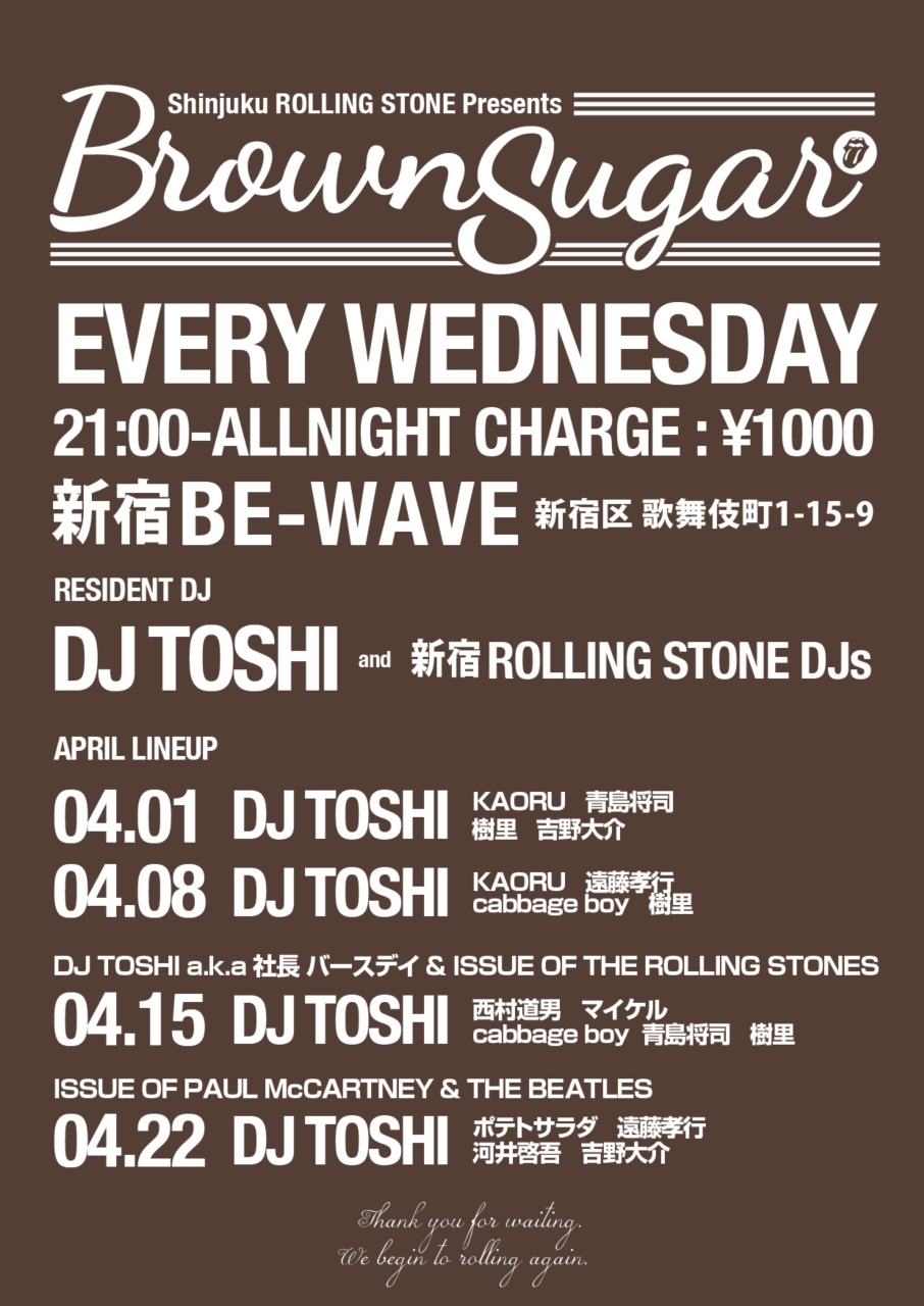 4/15 (WED) 「Brown Sugar」 @新宿 BE-WAVE_e0153779_21353715.jpg