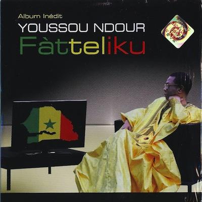 """パリ収穫盤1:Youssou N\'Dour \""""Fatteliku\""""_d0010432_2155784.jpg"""