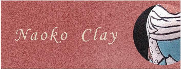 ひと月のちには  ~Tales of Clay~6/6より~_a0254818_1840435.jpg
