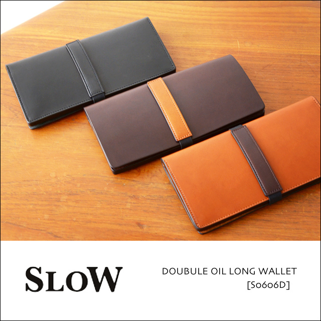 SLOW [スロウ] DOUBULE OIL LONG WALLET [S0606D] MEN\'S/LADY\'S_f0051306_16430522.jpg