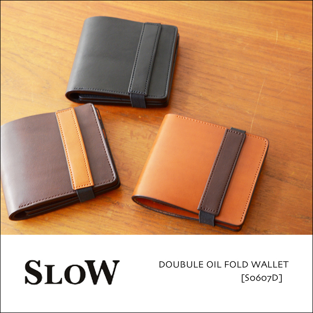 SLOW [スロウ] DOUBULE OIL FOLD WALLET [S0607D] MEN\'S/LADY\'S_f0051306_16464226.jpg