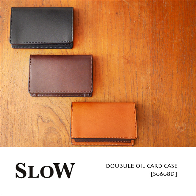 SLOW [スロウ] DOUBULE OIL CARD CASE [S0608D] MEN\'S/LADY\'S_f0051306_16530908.jpg