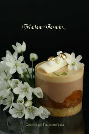 Pâtissière Yuka お菓子アルバム Ⅱ-① 「Madame Jasmin」&「Pain de Genes」_c0138180_13514851.jpg