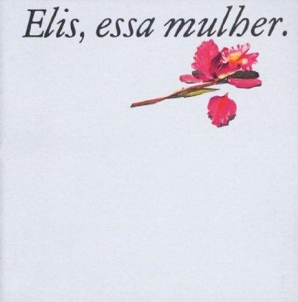 エリス・レジーナ『Elis,essa  muliher』再び_b0074416_2054103.jpg