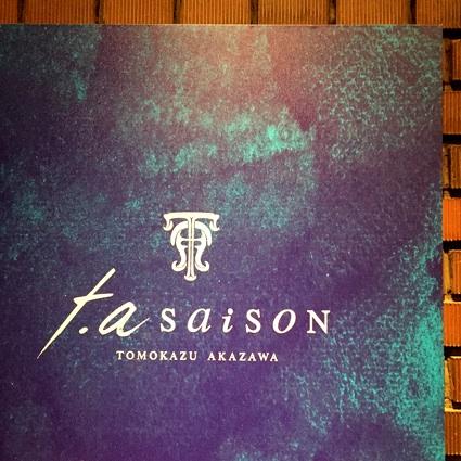 t.a saison(テアセゾン) @西天満、フレンチの新星。_b0118001_18219.jpg