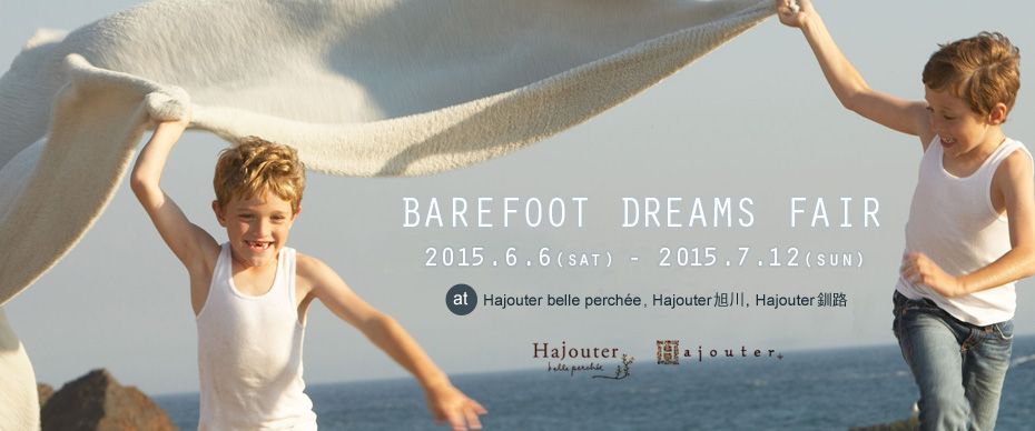 BAREFOOT DREAMS FAIR!!!_a0169017_14274.jpg
