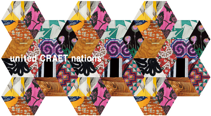 「united CRAFT nations」展_b0142544_23431627.jpg