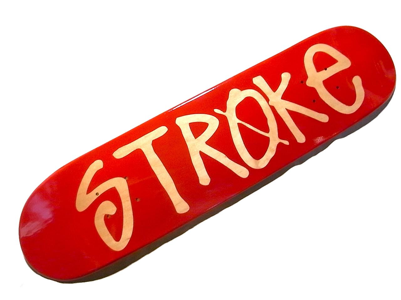 STROKE NEW SKATE DECK!!!!!!_d0101000_17453064.jpg