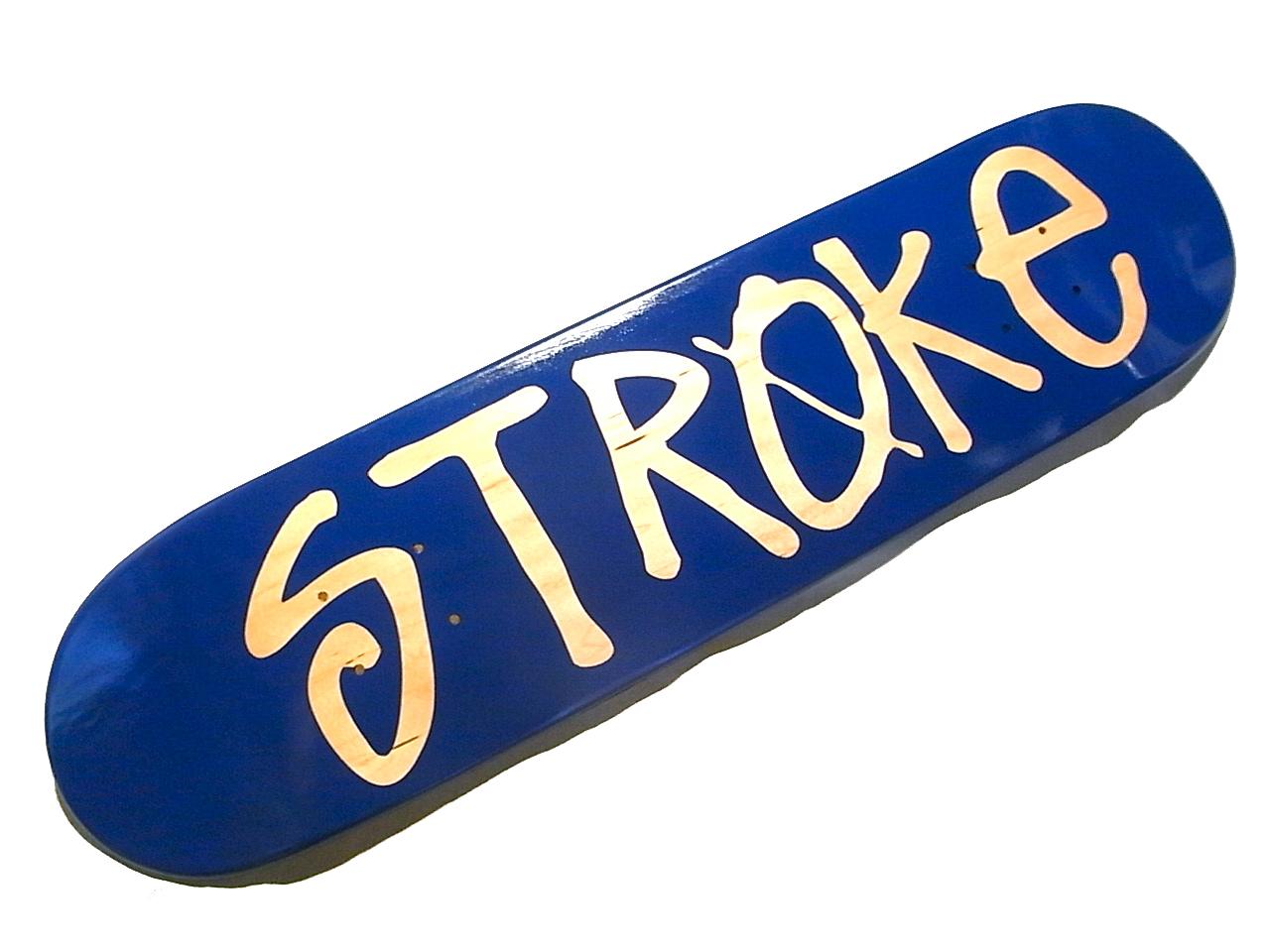 STROKE NEW SKATE DECK!!!!!!_d0101000_17573215.jpg