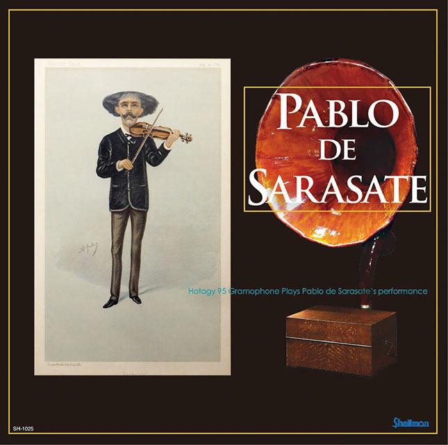 復刻CD新タイトル [SH-1025]パブロ・デ・サラサーテ全録音集_a0047010_18511780.jpg