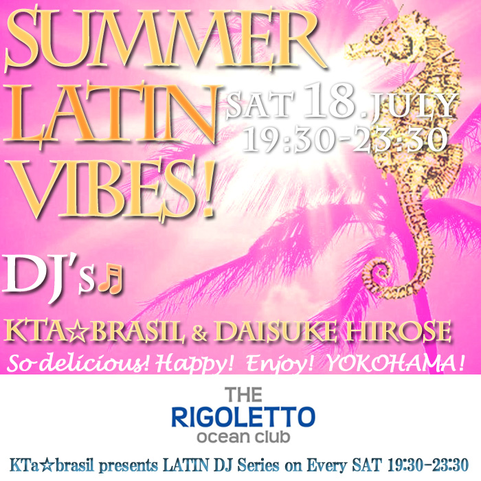毎週土曜◉19:30-23:30☆THE RIGOLETTO OCEAN CLUB 横浜でLATIN DJ Series♬*入場無料 世界は広い!→_b0032617_15115523.jpg