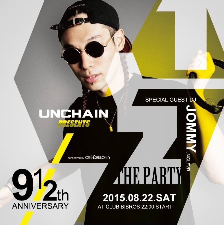 - UNCHAIN 9 1/2 ANNIVERSARY PARTY - Supported by CENDRILLON+_f0148146_17294919.jpg