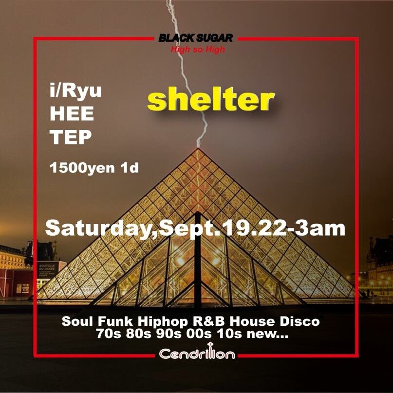 09.19.Saturday,2015@BlackSugar  - Shelter - NewEvent!!!_f0148146_16130177.jpg