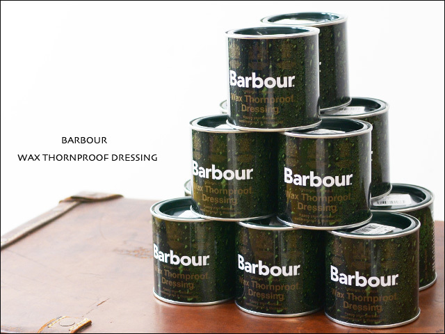 Barbour[バブアー] WAX THORNPROOF DRESSING [UAC0001]_f0051306_17274878.jpg