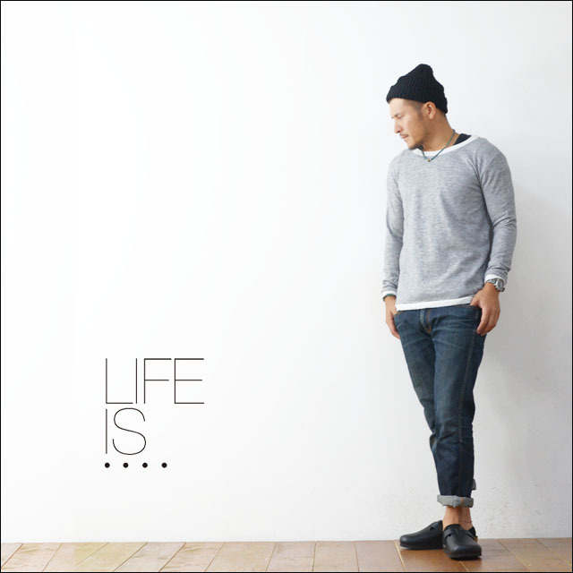 LIFE IS...[ライフ イズ] RELAX NECK SWEAT [BC-0010] MEN\'S_f0051306_21475382.jpg