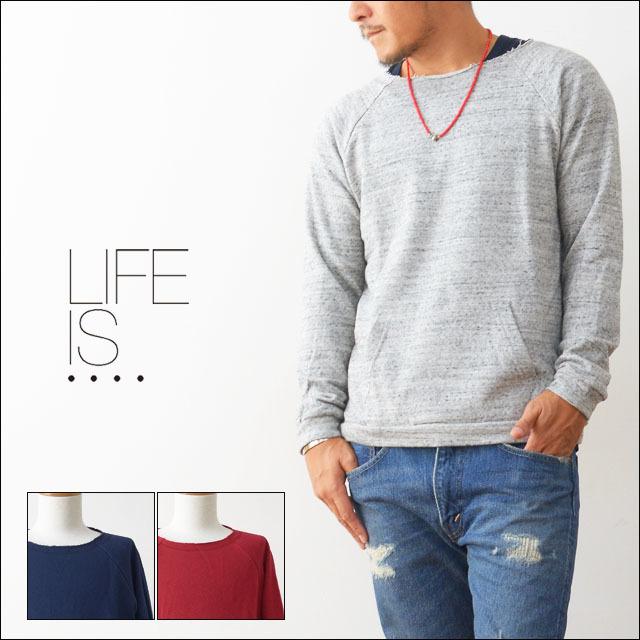 LIFE IS...[ライフ イズ] RAGLAN KANGROO [BC-0016]  MEN\'S_f0051306_21542966.jpg